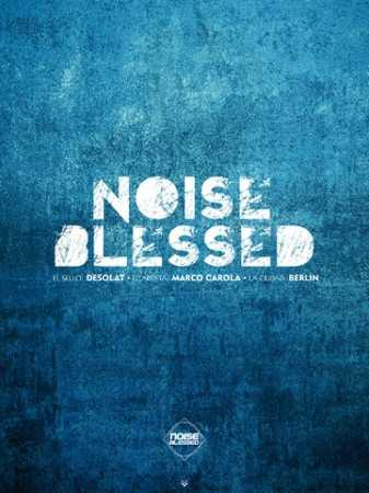 noise blessed
